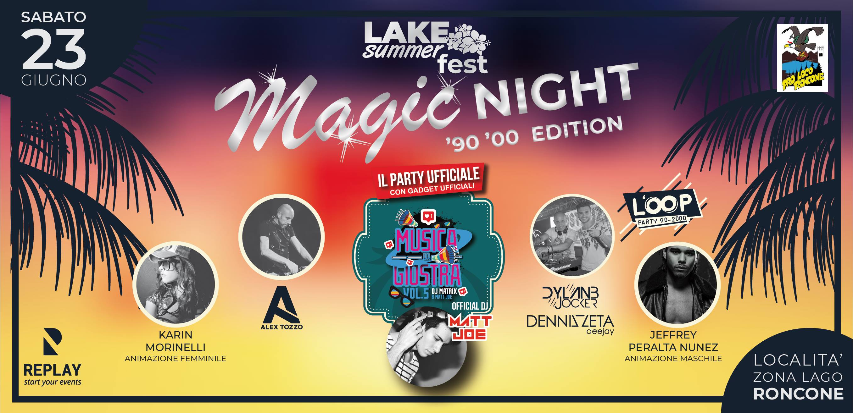 Lake summer fest – Magic night '90 '00 edition, grande festa sul lago di Roncone