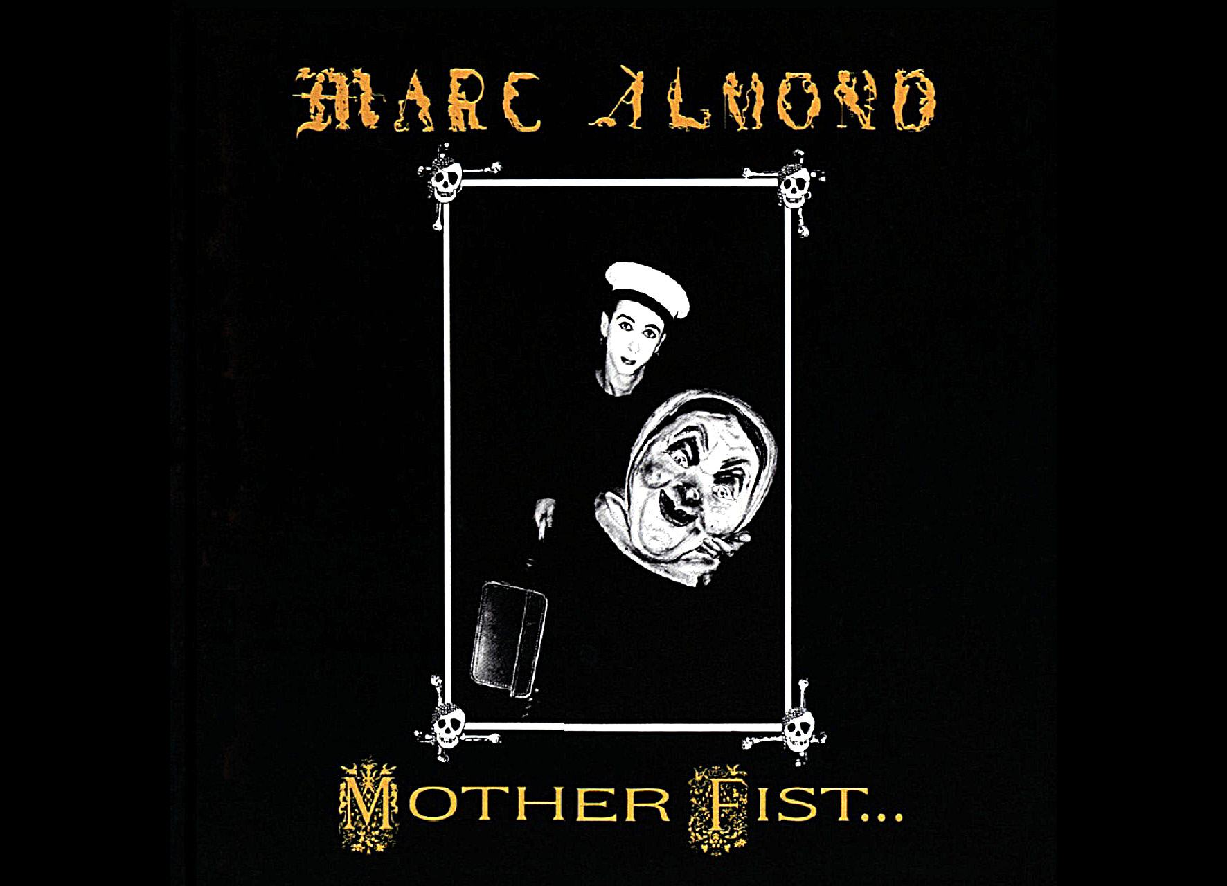 Marc Almond. Mother fist (1987). Inchiostri neri per i teatri dell'abbandono