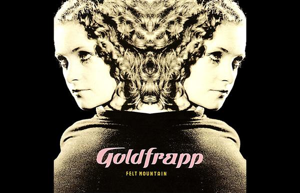 GOLDFRAPP. FELT MOUNTAIN (2000). Elettronica e voci di sirena in estasi ultra romantica